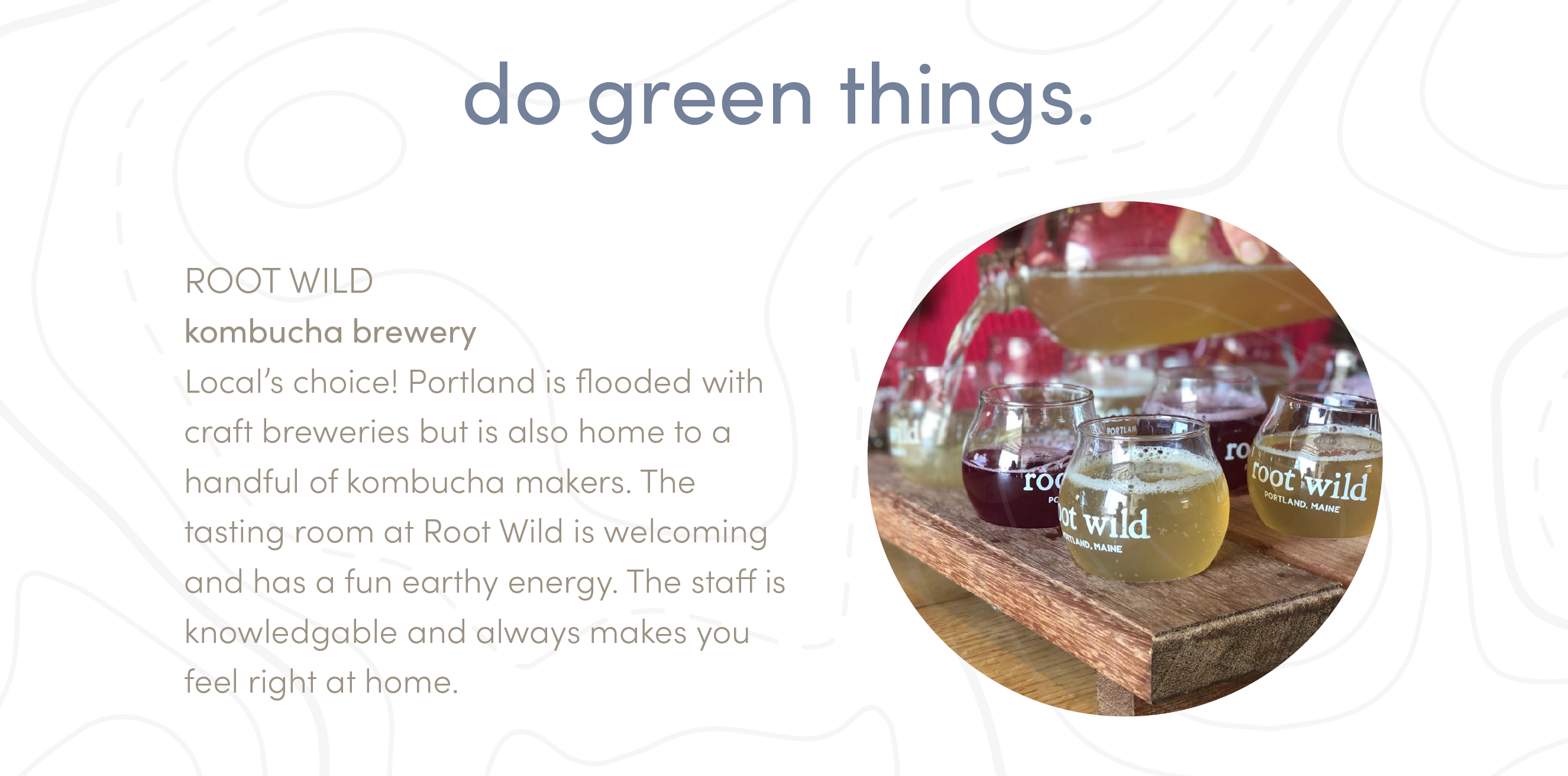 do green things.