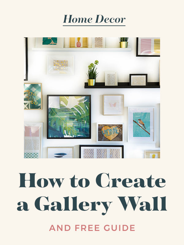 How to Create a Gallery Wall (and Free Guide!)