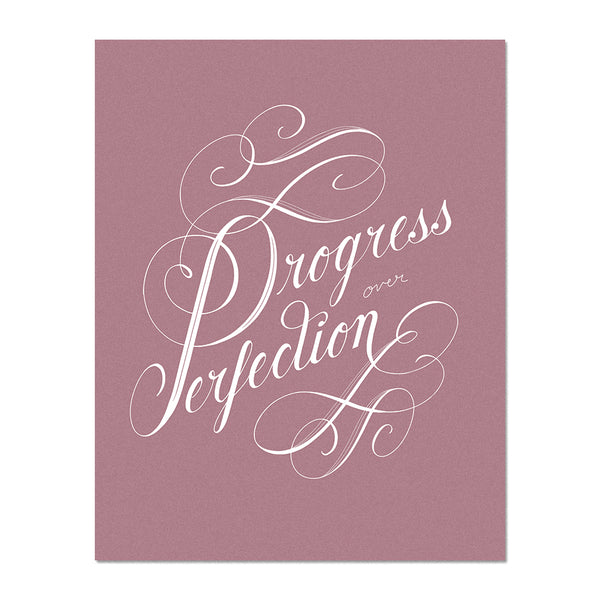 Progress Over Perfection Art Print