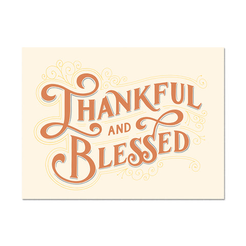 Thankful and Blessed Print
