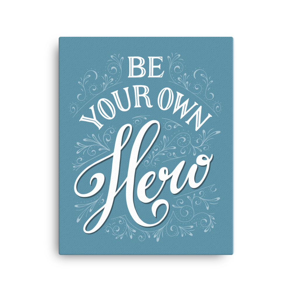 Be Your Own Hero Canvas - Blue