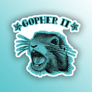funny sticker with a gopher animal pun