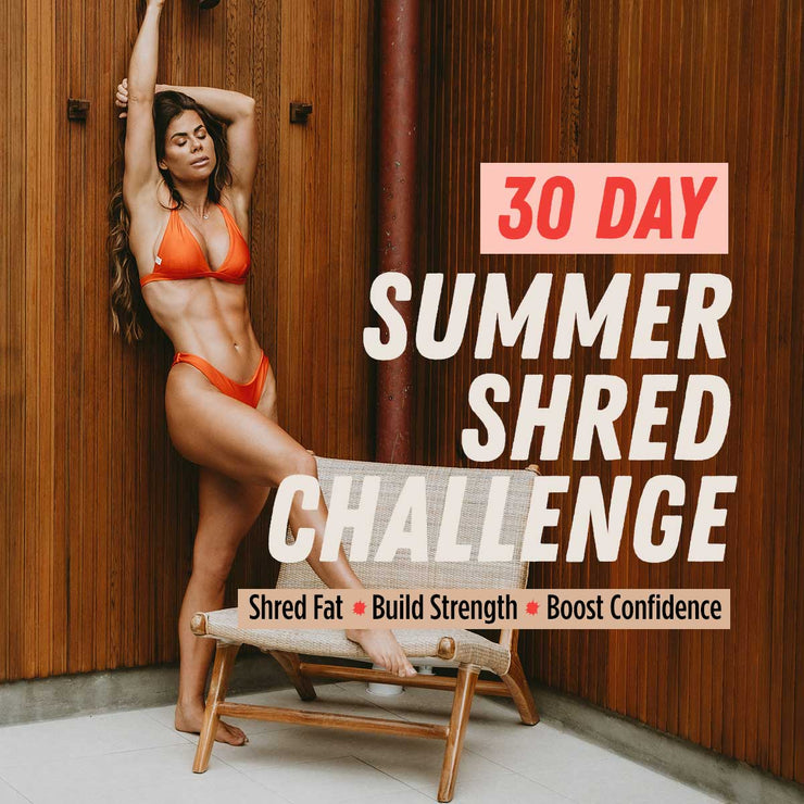 30 Day Summer Shred Challenge
