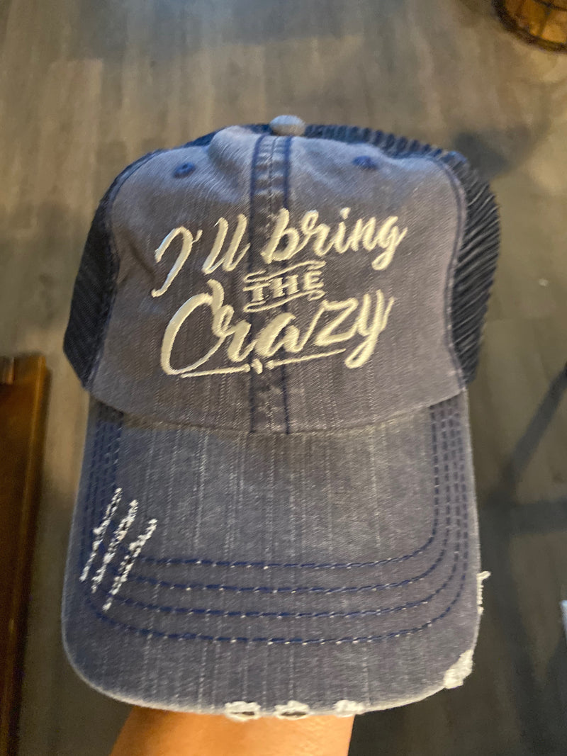 I'll Bring the Crazy Hat