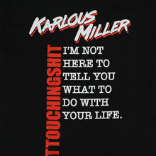 Load image into Gallery viewer, Karlous Miller Life Tee (Black)