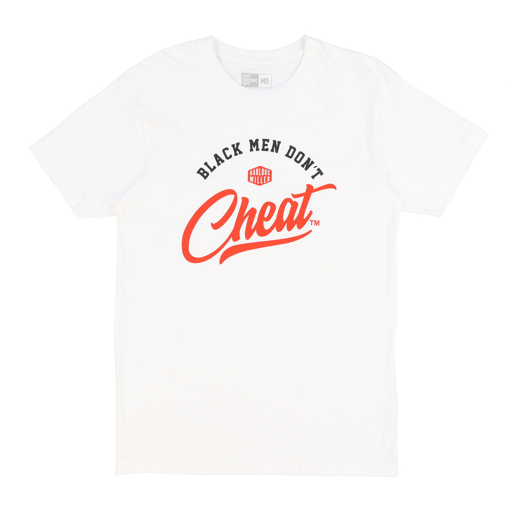 Black Men Dont Cheat Tee (White)