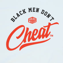 Load image into Gallery viewer, Black Men Dont Cheat Tee (White)