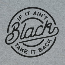 Load image into Gallery viewer, If it Ain't Black Tee (Heather Grey)