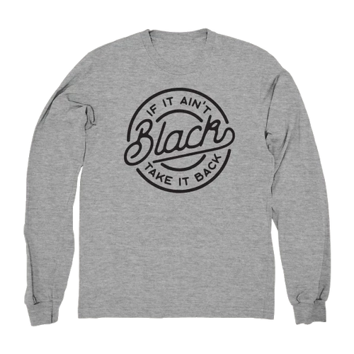 If It Ain't Black Long Sleeve (Heather Grey)