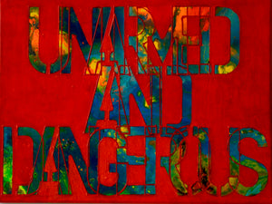 UNARMED AND DANGEROUS - RED