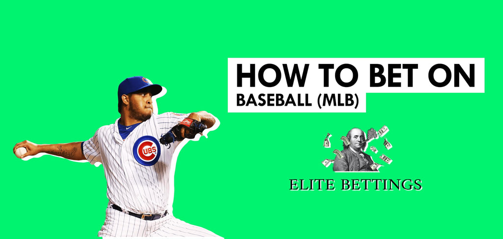 How to bet on Baseball (MLB)