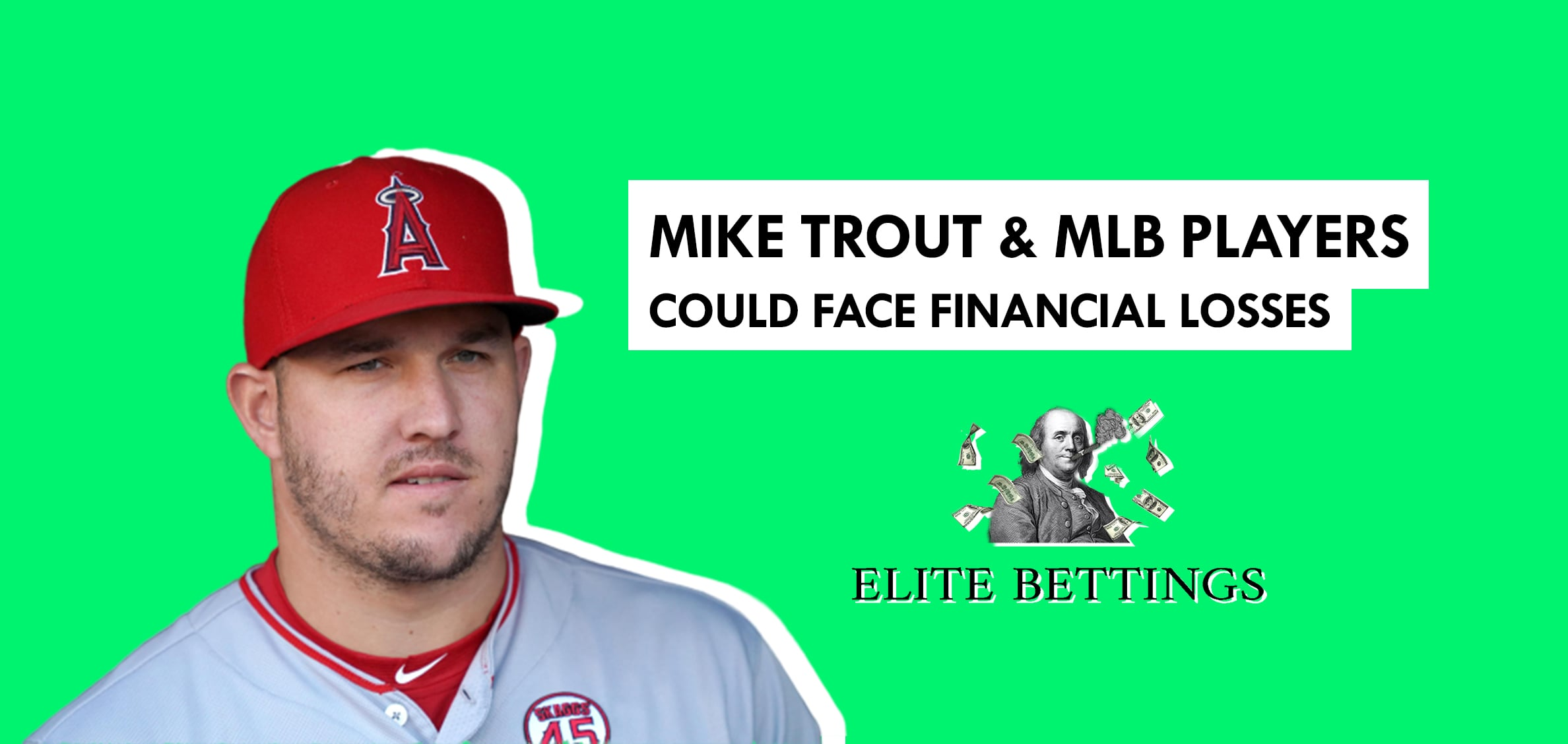 Mike Trout and several MLB players could face heavy financial losses | Elite Bettings