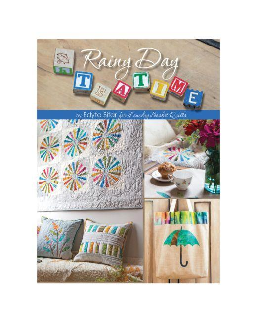 Rainy Day Teatime by Edyta Sitar for Laundry Basket Quilts Book