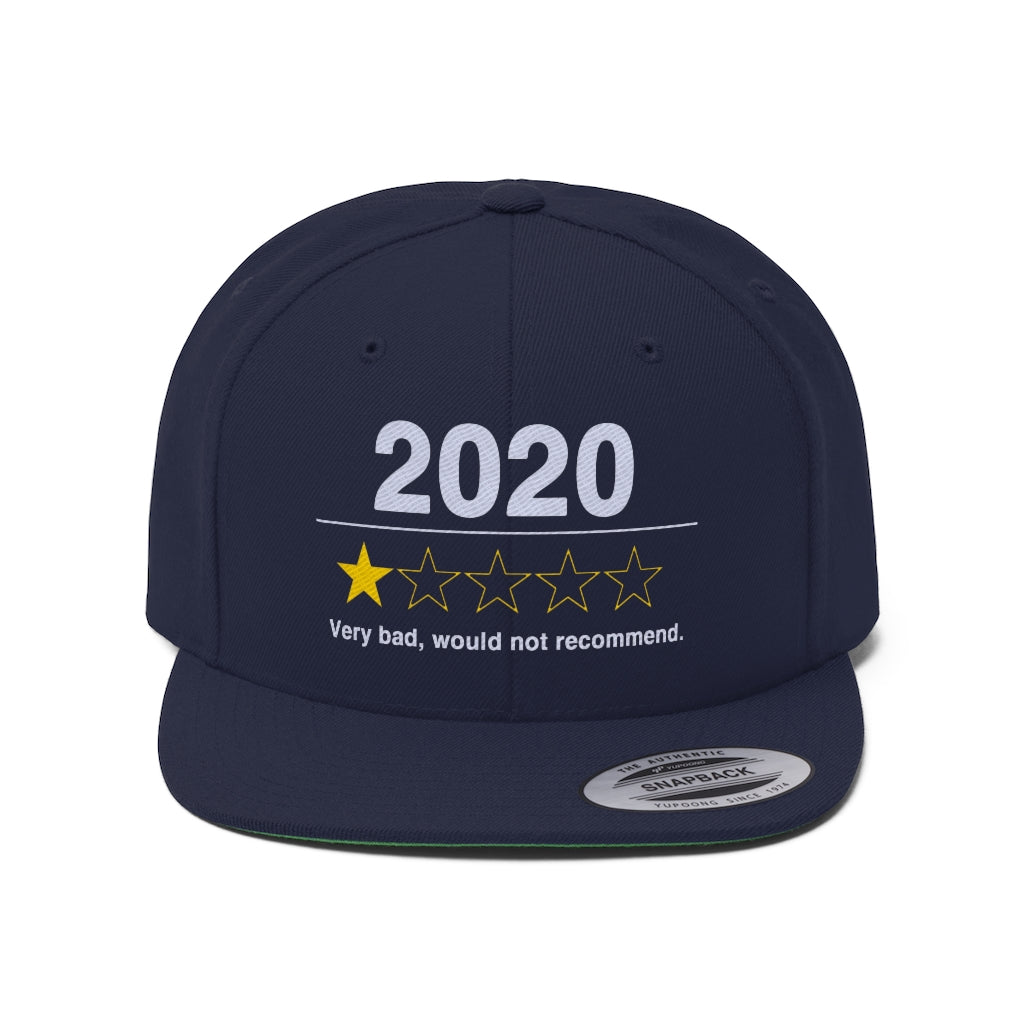 2020 Very Bad Would Not Recommend Snapback