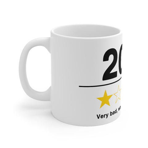 Image of 2020 Very Bad Would Not Recommend Mug