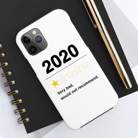 Image of 2020 Very Bad Would Not Recommend iPhone Cases