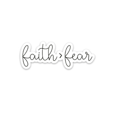 Faith > Fear Sticker - swaygirls