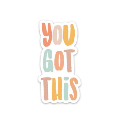 You Got This Sticker - swaygirls