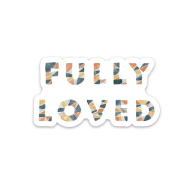 Fully Loved Sticker - swaygirls