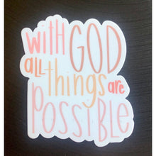 Load image into Gallery viewer, MATTHEW 19:26 | All Things Possible