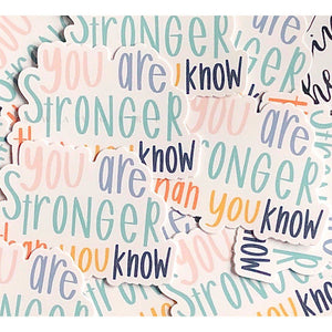 YOU ARE STRONGER THAN YOU KNOW - swaygirls