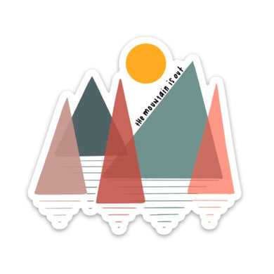 The Mountain Is Out Sticker - swaygirls