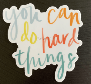 YOU CAN DO HARD THINGS | Hand Lettering
