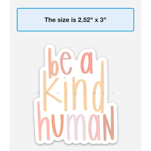 Be a Kind Human | Magnet