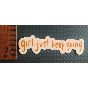 GIRL KEEP GOING