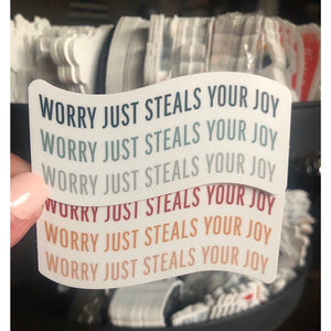 WORRY STEALS JOY - swaygirls