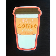 Load image into Gallery viewer, Coffee | Jesus | Sleep