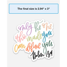 Load image into Gallery viewer, PSALM 139 | Only The One Who Made You Can Define You