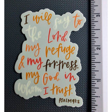 Load image into Gallery viewer, PSALM 91:2 | My Refuge & My Fortress