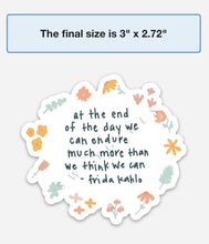 Load image into Gallery viewer, FRIDA KAHLO QUOTE - swaygirls