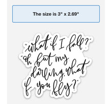 Load image into Gallery viewer, WHAT IF YOU FLY | Hand Lettering - swaygirls