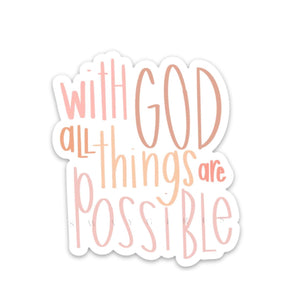 MATTHEW 19:26 | All Things Possible
