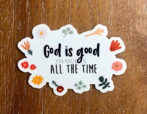 GOD IS GOOD | All The Time