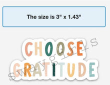 Load image into Gallery viewer, CHOOSE GRATITUDE - swaygirls