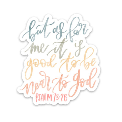PSALM 73:28 | Near To God - swaygirls