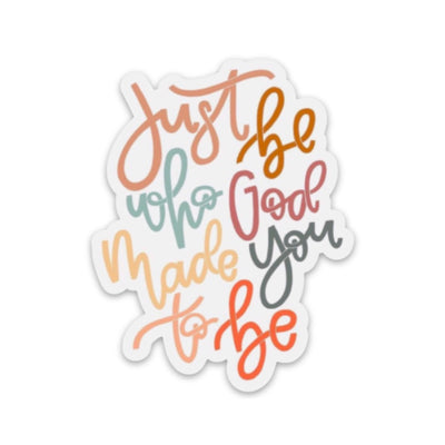 Just Be Who God Made You To Be Sticker Calligraphy - swaygirls