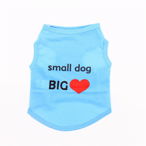 Small Dog Big <3 (3 Colours)