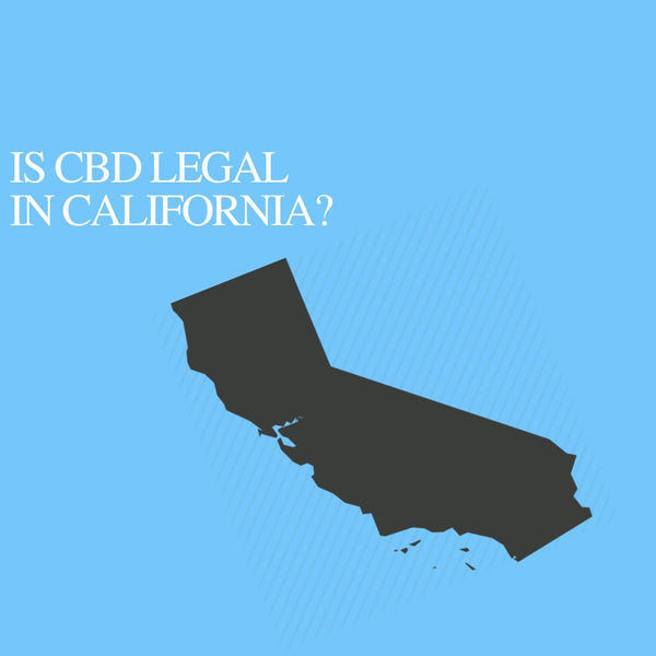 Is CBD Oil Legal in California : Where to buy CBD Near Me?