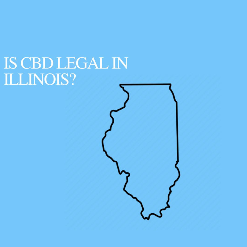 Is CBD Oil Legal in Illinois: Where to buy CBD Near Me?