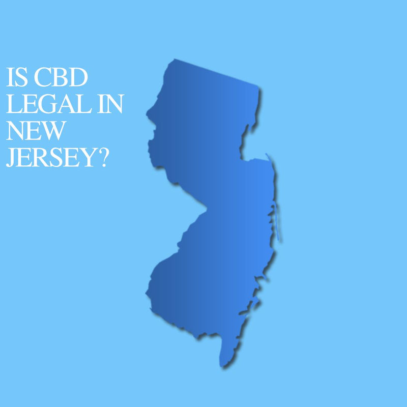 Is CBD Oil Legal in New Jersey : Where to buy CBD Near Me?