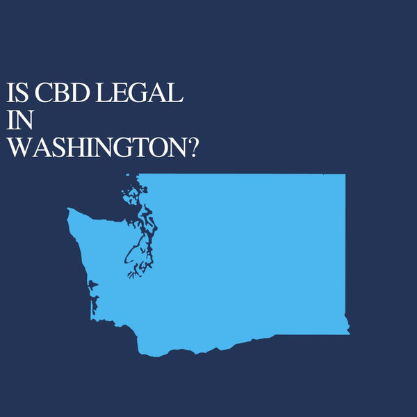 Is CBD Oil Legal in Washington : Where to buy CBD Near Me?