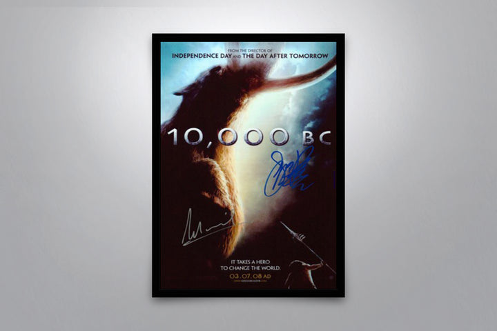 10,000 BC - Signed Poster + COA