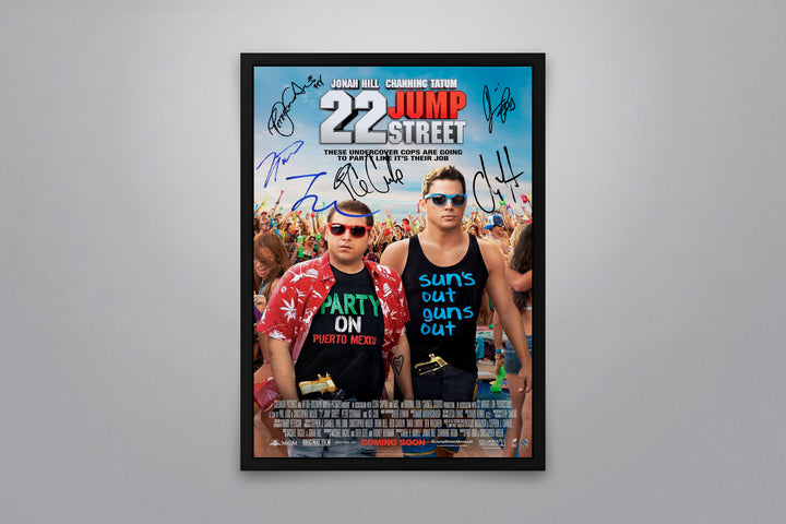 22 Jump Street - Signed Poster + COA