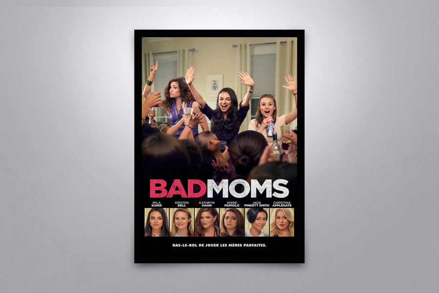 Bad Moms - Signed Poster + COA