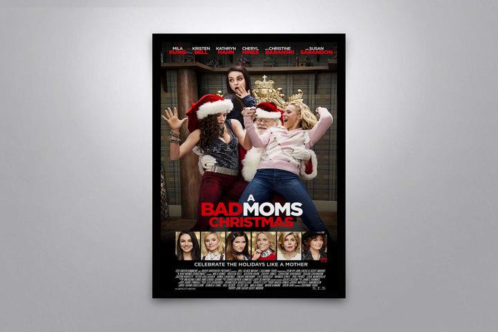 A Bad Moms Christmas - Signed Poster + COA