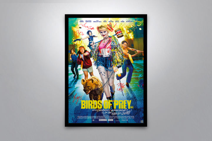 Birds of Prey (and the Fantabulous Emancipation of One Harley Quinn) - Signed Poster + COA